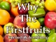 Why The Firstfruits