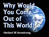 Listen to  Why Would You Come Out of This World?