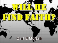 Listen to  Will He Find Faith?