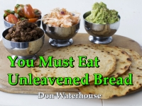 Listen to  You Must Eat Unleavened Bread