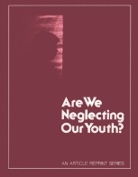 Are We Neglecting Our Youth?