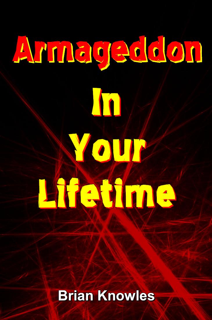 Armageddon In Your Lifetime