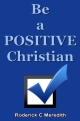 Be a POSITIVE Christian