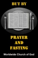 But by Prayer and Fasting