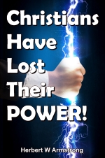 Christians Have Lost Their POWER!