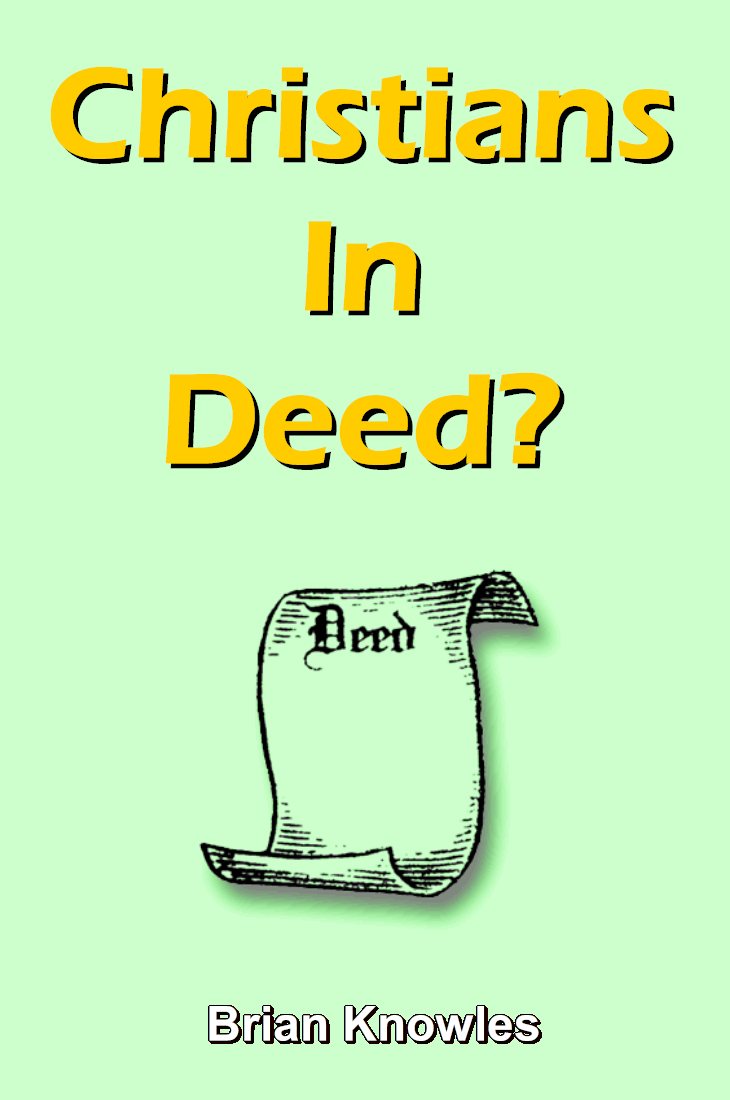 Christians In Deed?