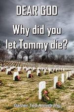DEAR GOD - Why did you let Tommy die?