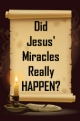 Did Jesus' Miracles Really HAPPEN?