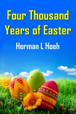 Four Thousand Years of Easter