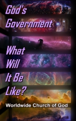 God's Government - What Will It Be Like?