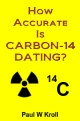 How Accurate Is CARBON-14 DATING?