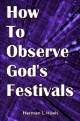 HOW to Observe God's Festivals