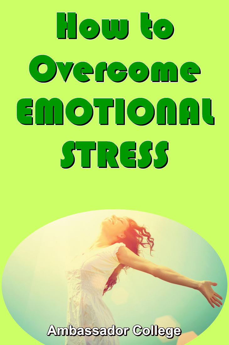 How to Overcome EMOTIONAL STRESS