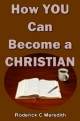 How YOU Can Become a CHRISTIAN