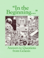 In the Beginning... Answers to Questions from Genesis