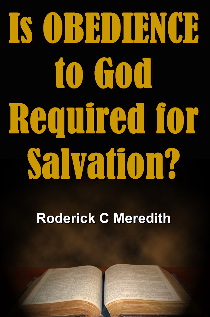 Is OBEDIENCE to God Required for Salvation?