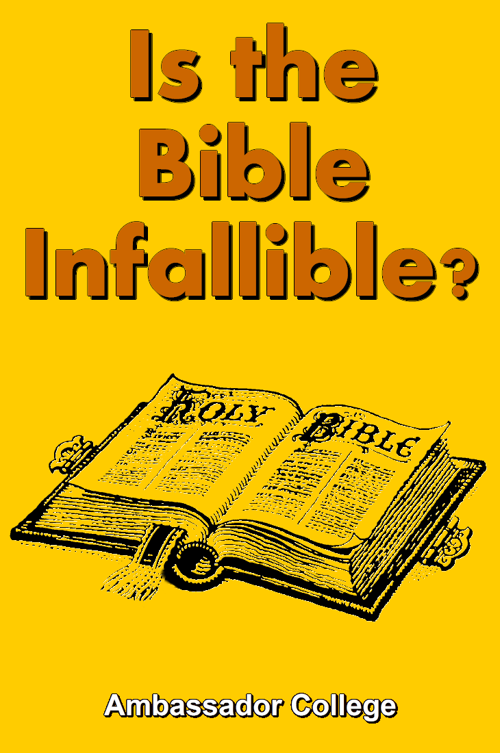 Is the Bible Infallible?
