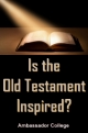 Is the Old Testament Inspired?