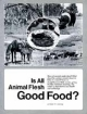 Is All Animal Flesh Good Food?