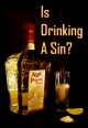 Is Drinking A Sin?