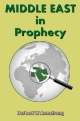 MIDDLE EAST in Prophecy