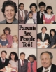 Parents Are People Too