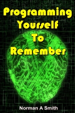 Programming Yourself To Remember