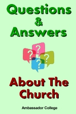 Questions & Answers - About The Church