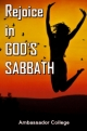 Rejoice in GOD'S SABBATH