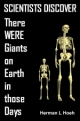 SCIENTISTS DISCOVER - There WERE Giants on Earth in those Days