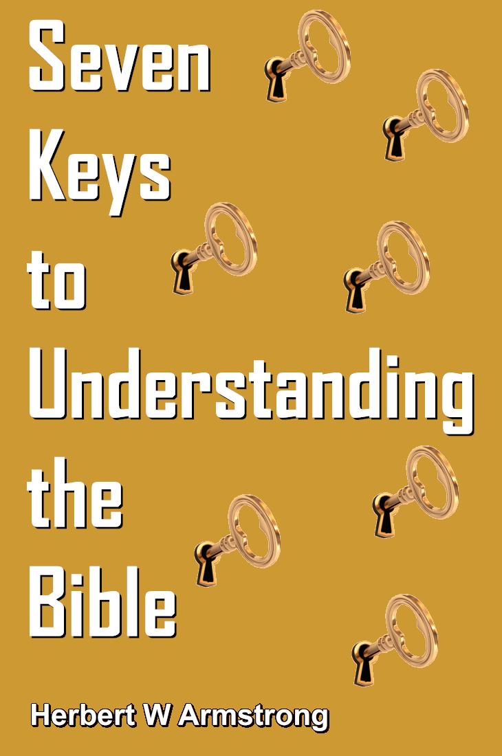 Seven Keys to Understanding the Bible