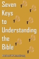 Seven Keys to Understanding the Bible