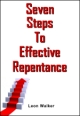 Seven Steps To Effective Repentance