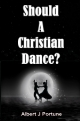 Should A Christian Dance?