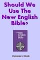Should We Use The New English Bible?