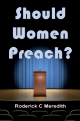 Should Women Preach?