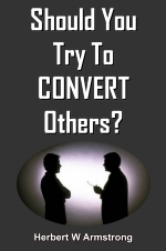 Should You Try To CONVERT Others?