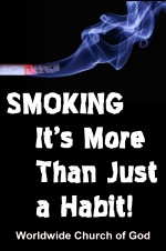 SMOKING... It's More Than Just a Habit!