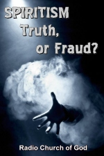 SPIRITISM - Truth, or Fraud?