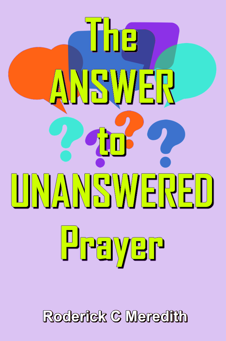 The ANSWER to UNANSWERED Prayer