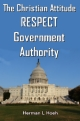 The Christian Attitude - RESPECT Government Authority
