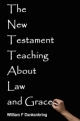 The New Testament Teaching About Law and Grace
