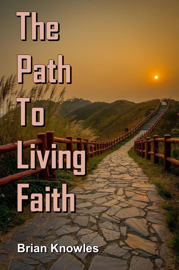 The Path To Living Faith