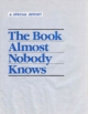 The Book Almost Nobody Knows