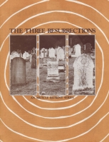 The Three Resurrections