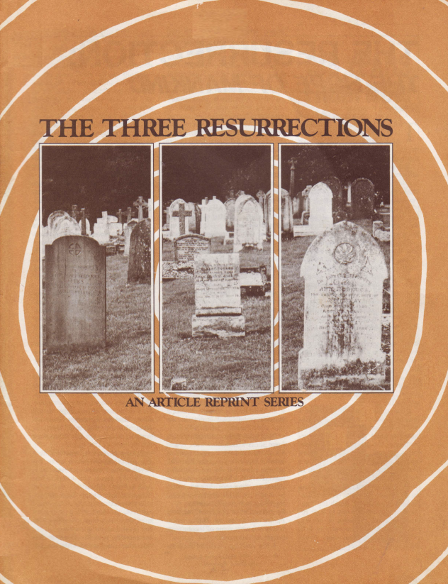 The Three Resurrections