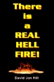 There is a REAL HELL FIRE!