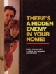 There's a Hidden Enemy in Your Home!