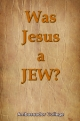 Was Jesus a JEW?