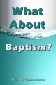 What About Baptism?